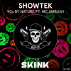 Showtek Ft. Mc Ambush - 90s By Nature (FM-3 Breaks Mix) [FREE DOWNLOAD IN BUY]