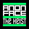 AnonFace  -  The Heist (Original Mix) [Free Download]