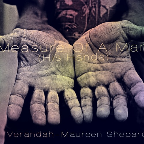 Measure Of A Man (His Hands)