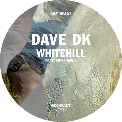 Dave DK - Whitehill Feat. Piper Davis (Radio Edit)
