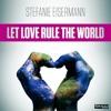 Stefanie Eisermann - Let Love Rule The World (Radio Edit)