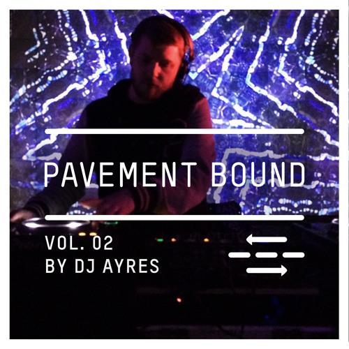 DJ Ayres Pavement Bound Vol. 2