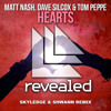 Matt Nash, Dave Silcox And Tom Peppe - Hearts (Skyledge & Shwann Remix) *Supported by Dave Silcox*