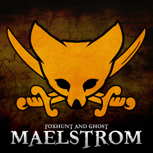Download Foxhunt and Ghost - Maelstrom Pt. 1 [Available Now!]