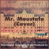 The Grand Budapest Hotel - Alexandre Desplat - Mr. Moustafa (Cover)