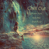 Chill Out Music New Hits Mix Part Four (Teaser)