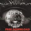 Psycho Punk - Darkness & Magic - Meis Remix (FREE DOWNLOAD)
