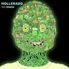 Hollerado - If It Is Love