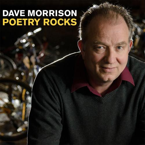 "Dave Morrison - ""Poetry Rocks"""