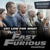 Get Low for What (The Fast and The Furious Mashup - Boladão Mix)