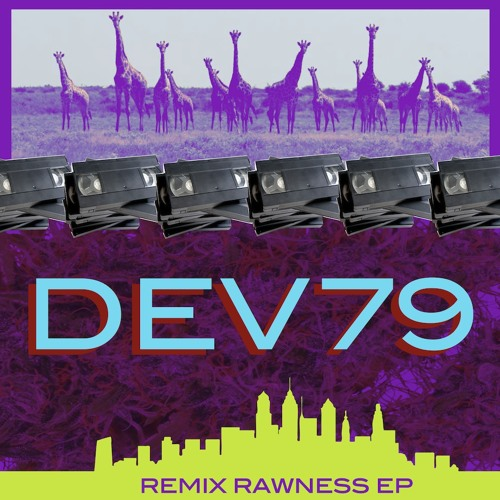 "DEV79 ""REMIX RAWNESS"" EP"