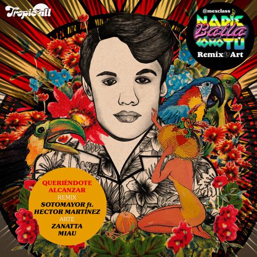 Juan Gabriel - Queriendote Alcanzar (Sotomayor Ft. Hector Martinez Mix)