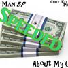 Glo Man BP - About My Cake (Speeded) (Prod. By SnowGod)