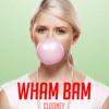 Wham Bam - Clooney