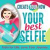 080 Living Your Best Selfie