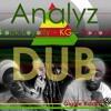 Analyz Dub Version - Black Loyalty, KG, Tranquil - Giggle Riddim Third Eye Tribe Music Pub.