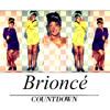 Brioncé - Countdown