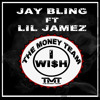 Jay Bling Ft Lil Jamez I Wish