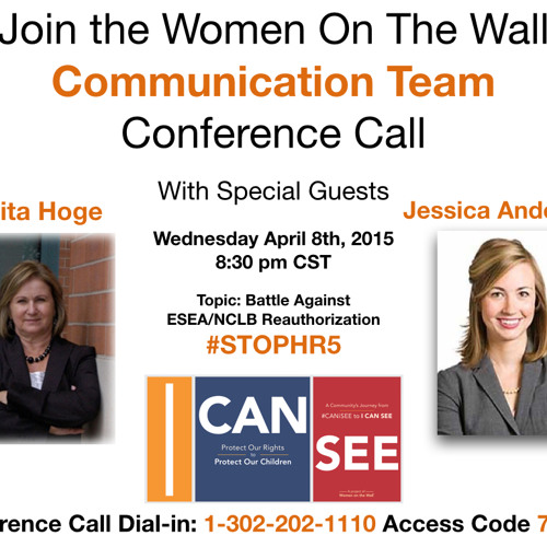 Women On The Wall Conference Call with Anita Hoge and Jessica Anderson - HR5 ESEA/NCLB