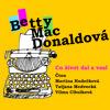 CD mp3 Betty MacDonaldová - Co život dal a vzal