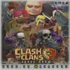 Clash Of Clans - JudasCrew [Dubstep REMIX By EzoSound]