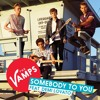 The Vamps - Somebody To You feat Demi Lovato