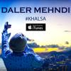 Khalsa | Full Song | Daler Mehndi | Baisakhi | 2015 | DRecords