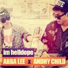 ABBA LEE & ANDHY CHILD - Im Helldope (COVER 2 Chainz - Im Different)