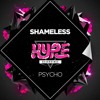 Shameless - Psycho(Blood Scream Ft. The Sound Perfect Edit)¡¡FREE DOWLOAD¡¡