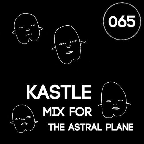Kastle Mix For The Astral Plane
