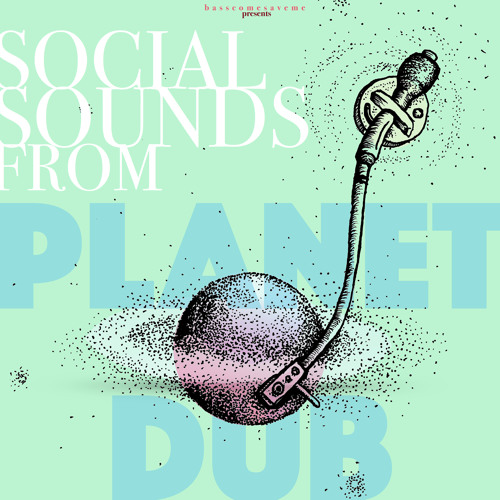 Babascum, Slycer Trees, Scratchy B & Shantha Roberts - Real Early (Social Sounds From Planet Dub)