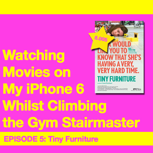 Movie Review 5: Tiny Furniture (2010)