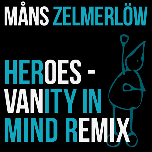 Måns Zelmerlöw - Heroes (Vanity In Mind Remix)