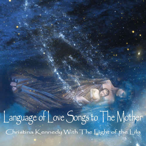 Language of Love Songs to The Mother