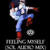 Feeling Myself (Sol Audio Mix)-will.i.am ft. Miley Cyrus, Wiz Khalifa, French Montana