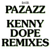 Pazzaz - So Hard To Find (Kenny Dope Remix)