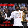 Grind4ThaTrophy(prod. by I-96) mp3