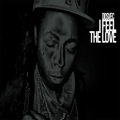 """Lil Wayne vs Griz (DOSVEC Mashup) """"I Feel The Love"""""""