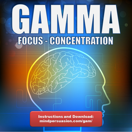 Gamma - 40Hz Binaural Beats For Intense Focus, Concentration