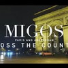 Migos-Cross The Country