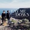 Lay Me Down ft. Ogenti Andri - Sam Smith & John Legend