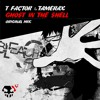 T-Factor and Tamerax - Ghost in the Shell