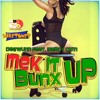 Mek It Bunx Up - Deewunn ft Marcy Chin (Dj Electrico Edit Extended)
