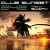 Club Sunset Episode 242