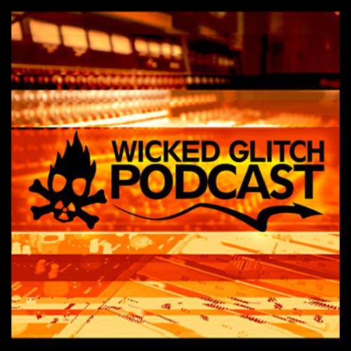 Wicked Glitch 13 Podcast