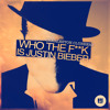Charleston Clubbers - Who The Fuck Is Justin Bieber