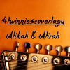 Aduh cover by Twinnies (a song by Ajai)