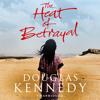 The Heat Of Betrayal by Douglas Kennedy (Audiobook Extract)Regina Reagan