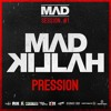 mad-killah-pression-mad-session-1-prod-by-beatmaker-biggy