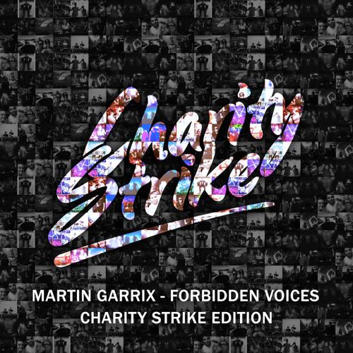 Martin Garrix - Forbidden Voices (Charity Strike Edition)